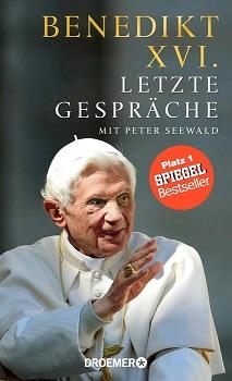 """Benedikt XVI. """"Letzte Gespräche"""": """"Damit ist mein Werk getan"""""""