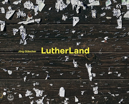 LutherLand von Jörg Gläscher – im Vertrauen versichern