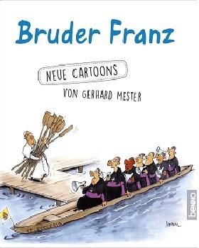 Bruder Franz: Cartoons von Gerhard Mester – Karikatur, Bibel und Papst