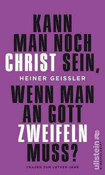 """Heiner Geissler: """"Ist Christ sein möglich ohne Gott?"""""""