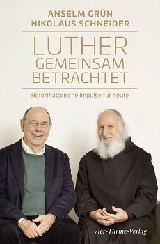 Inspiration für die Ökumene: Luther gemeinsam betrachtet – Anselm Grün und Nikolaus Schneider