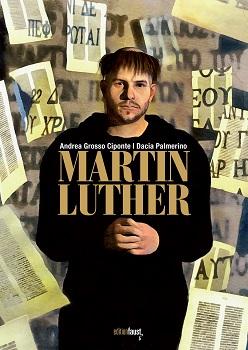 """Graphic Novel """"Martin Luther"""" von Ciponte und Palmerino: wenn Geschichte lebendig wird"""