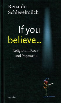 "Renardo Schlegelmilch ""If you believe"" – Musik und Religion"